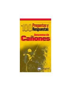Descenso de cañones 100 preguntas y respuestas