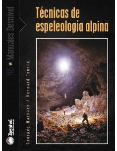 Libro técnicas de espeleología alpina