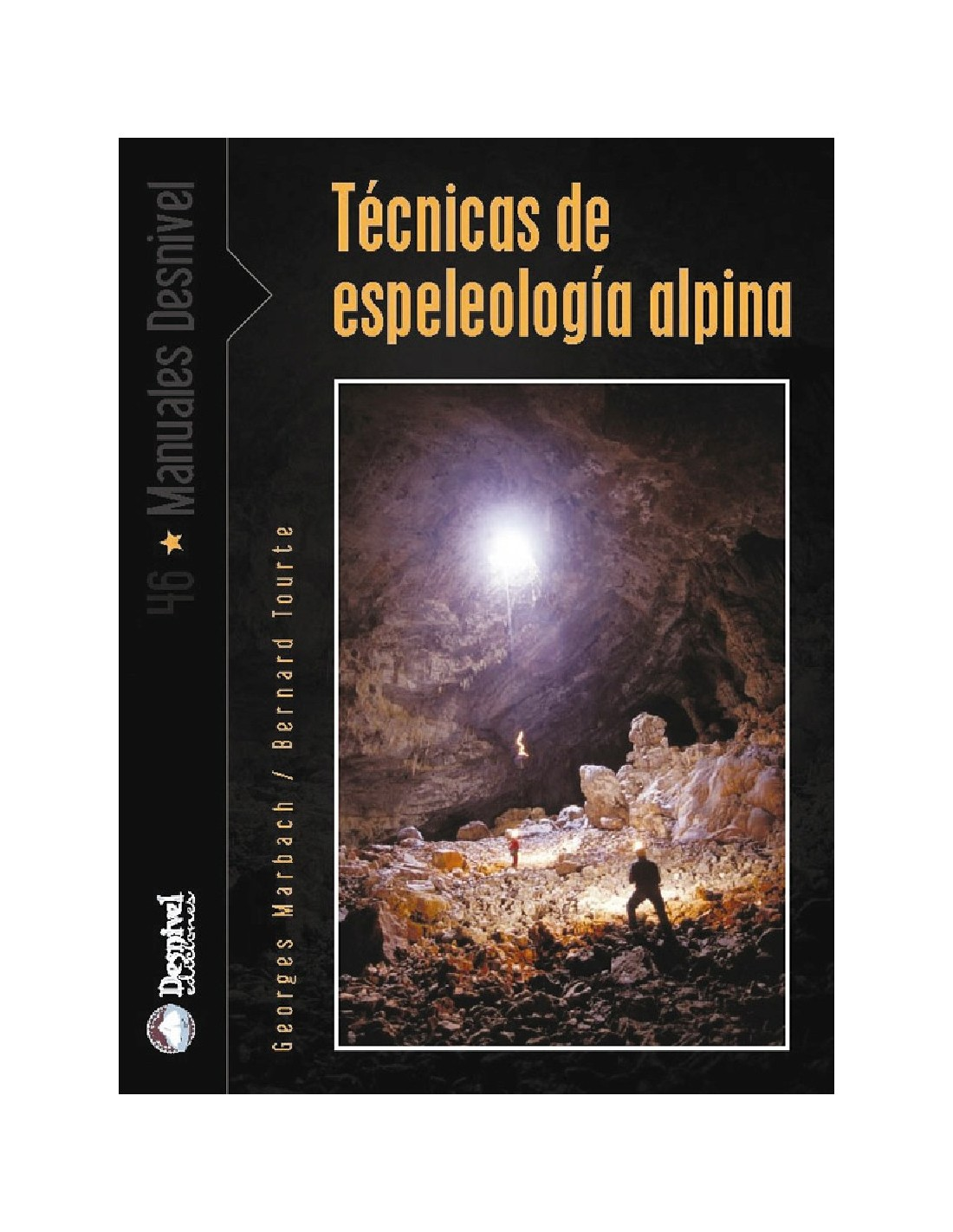 Libro t cnicas de espeleolog a alpina machay for Tecnicas basicas de cocina libro